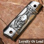 loyalty_or_lead_aluminum_grip
